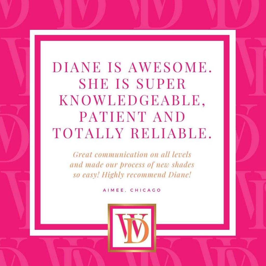 Aimee of Chicago - Testimonial for Window Designs by Diane Near Lake Zurich, Illinois (IL)